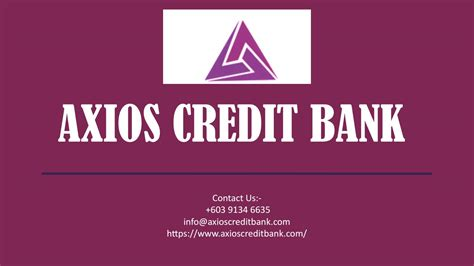 Axios Credit Bank | Online Banking Services Malaysia by