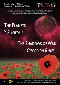The Planets / The Shadows of War - Welsh Proms Cymru